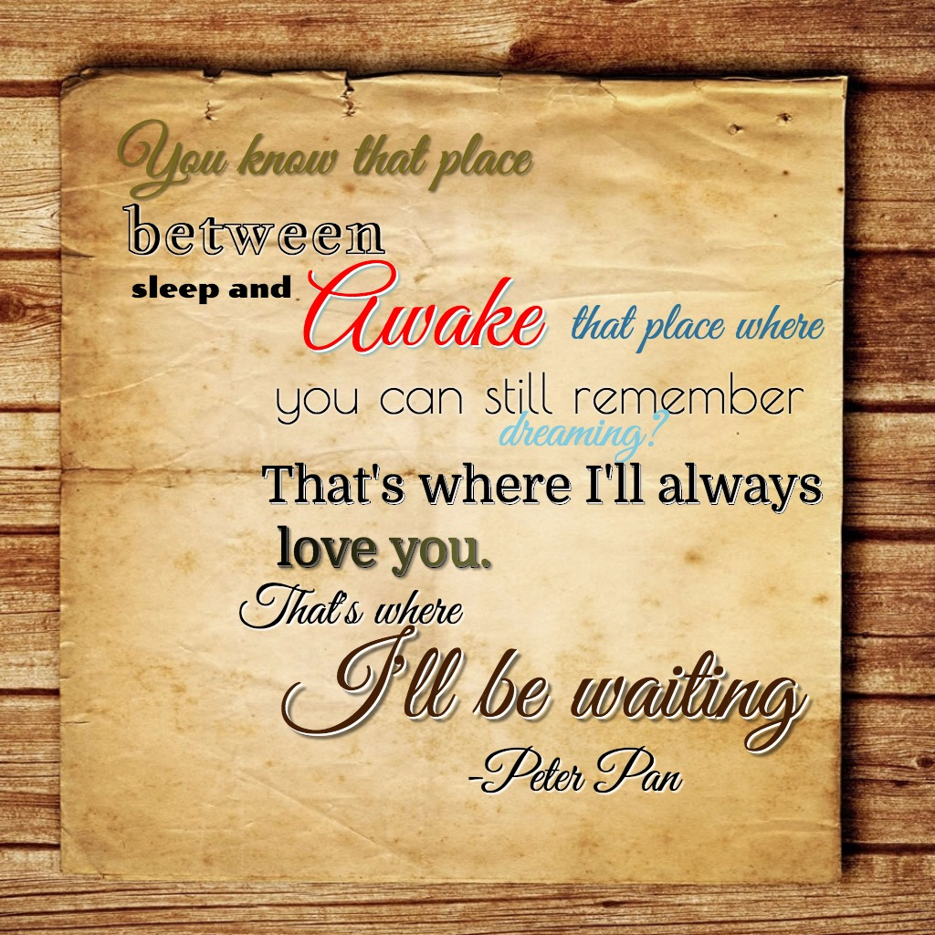 Neverland-That Place Between Awake andAsleep