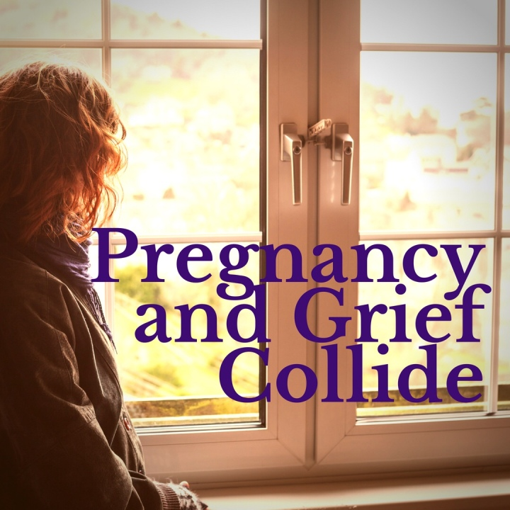 Pregnancy and Grief Collide
