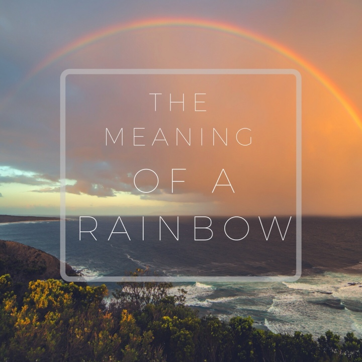 Meaning of a Rainbow